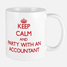 Keep Calm and Party With an Accountant Mugs
