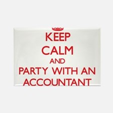 Keep Calm and Party With an Accountant Magnets