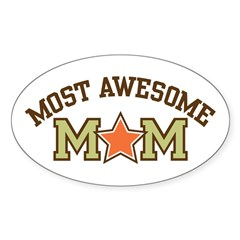 Most Awesome Mom Oval Decal