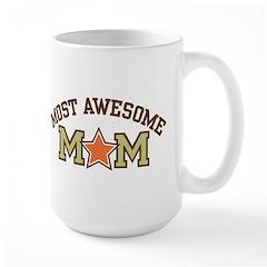 Most Awesome Mom Large Mug