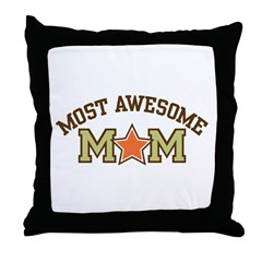 Most Awesome Mom Throw Pillow