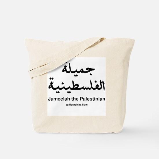 Jameelah the Palestinian Tote Bag