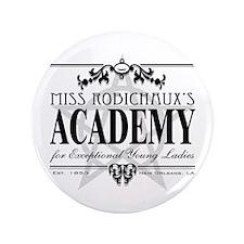 """Robichaux Academy 3.5&Quot; 3.5"""" Button"""