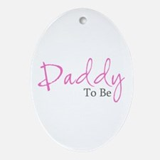 Daddy To Be (Pink Script) Oval Ornament