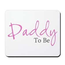 Daddy To Be (Pink Script) Mousepad