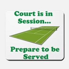Court is in Session... Mousepad