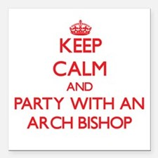 Keep Calm and Party With an Arch Bishop Square Car