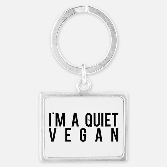 I'm A Quiet Vegan Keychains