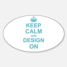 Keep Calm and Design on Decal