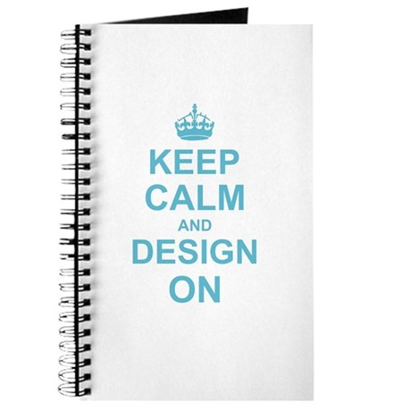 Keep Calm and Design on Journal