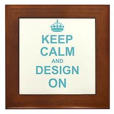 Keep Calm and Design on Framed Tile