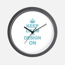 Keep Calm and Design on Wall Clock