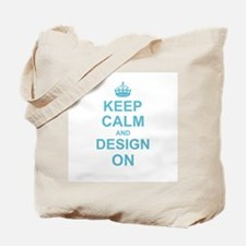 Keep Calm and Design on Tote Bag