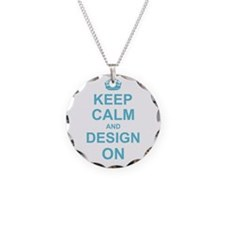 Keep Calm and Design on Necklace