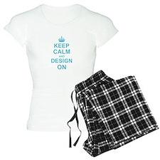 Keep Calm and Design on pajamas