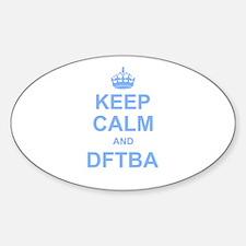 Keep Calm and DFTBA Decal