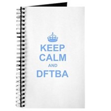 Keep Calm and DFTBA Journal