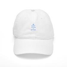 Keep Calm and DFTBA Baseball Cap
