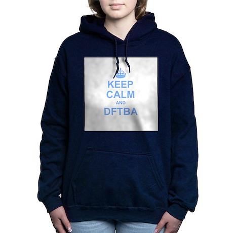 Keep Calm and DFTBA Hooded Sweatshirt
