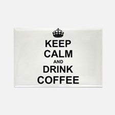 Keep Calm and Drink Coffee Magnets