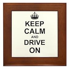 Keep Calm and Drive on Framed Tile