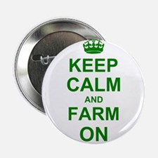 """Keep calm and Farm on 2.25"""" Button (10 pack)"""