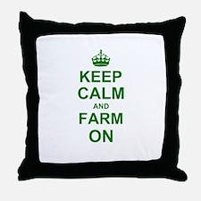 Keep calm and Farm on Throw Pillow