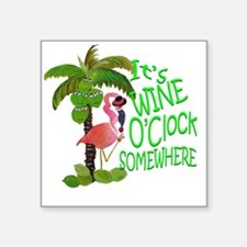 "Wine O'Clock Flamingo Square Sticker 3"" x 3"""