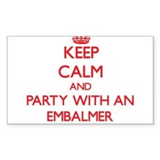 Keep Calm and Party With an Embalmer Decal