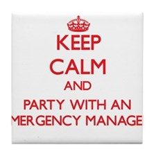 Keep Calm and Party With an Emergency Manager Tile