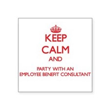 Keep Calm and Party With an Employee Benefit Consu