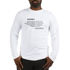 Pride and Prej Quotes Long Sleeve T-Shirt