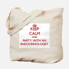 Keep Calm and Party With an Endocrinologist Tote B