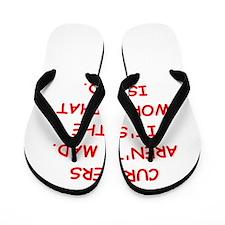 CURLERS Flip Flops