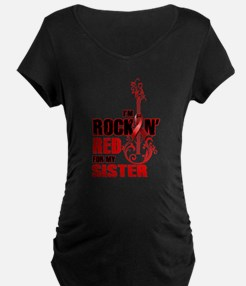 RockinRedFor Sister Maternity T-Shirt