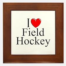 """""""I Love (Heart) Field Hockey"""" Framed Tile"""