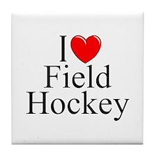 """""""I Love (Heart) Field Hockey"""" Tile Coaster"""