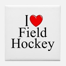"""I Love (Heart) Field Hockey"" Tile Coaster"