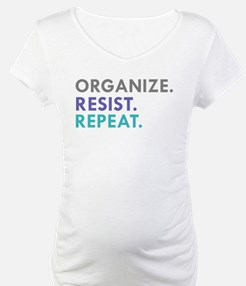 ORGANIZE. RESIST. REPEAT. Shirt
