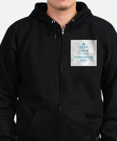 Keep Calm its your Graduation day Zip Hoody
