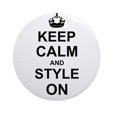 Keep Calm and Style on Ornament (Round)