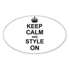 Keep Calm and Style on Decal