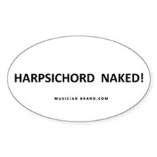 Harpsichord Naked! Fade-Resistant Vinyl Decal