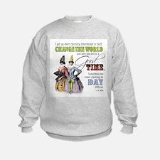 Change The World Sweatshirt