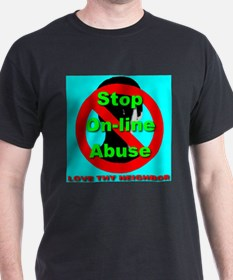 Stop On-Line Abuse T-Shirt