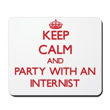 Keep Calm and Party With an Internist Mousepad