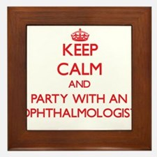 Keep Calm and Party With an Ophthalmologist Framed