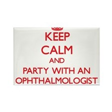 Keep Calm and Party With an Ophthalmologist Magnet