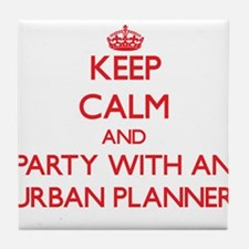 Keep Calm and Party With an Urban Planner Tile Coa
