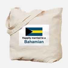 Happily Married to Bahamian Tote Bag